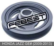 Crankshaft Pulley B18B/B20B For Honda Jazz Ge# (2009-2013)