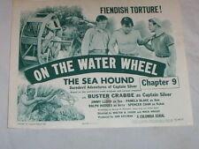 "1947-""THE SEA HOUND"" SERIAL CHAPTER 9 LOBBY CARD STARRING BUSTER CRABBE"