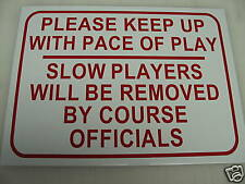 PLEASE KEEP UP PACE Metal Sign 4 Golf Course Country Club Man Cave Driving Range