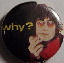 "JOHN LENNON WHY?(BEATLES) Vintage 80's Tribute Button Badge Pin(25mm-1"") #BT105"