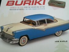 Buriki : Japanese Tin Toys from the Golden Age of the American Automobile: the Y