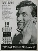 PUBLICITÉ DE PRESSE 1963 TONIC-SHAVE LOTION APRÈS RASAGE DE ROGER & GALLET