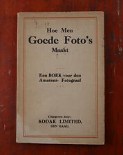 KODAK HOLLAND HOE MEN GOEDE FOTO'S MAAKT, IN DUTCH, NO DATE/cks/215196