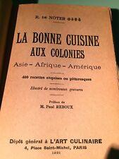 """Livre """"La Bonne Cuisine au Colonies"""""""