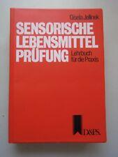 Sensorische Lebensmittel-Prüfung Lehrbuch für Praxis Sensory evaluation of food