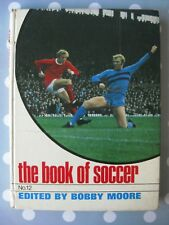 The Book Of Soccer No.12 Edited By Bobby Moore 1969