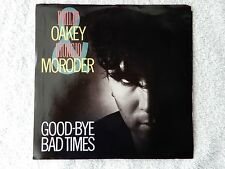 "Philip Oakey and Giorgio Moroder ""Good-Bye Bad Times/Good-Bye Bad Times.."" PS 45"
