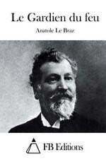 Le Gardien du Feu by Anatole Le Braz (2015, Paperback)