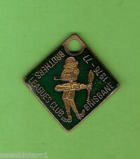 #D295.  BROTHERS BRISBANE  RUGBY  LEAGUE  CLUB BADGE  1976-77 #1252
