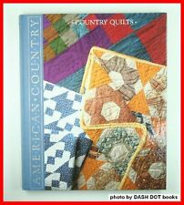 Country Quilts: Styles, Patterns, and Techniques f