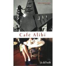 Cafe Alibi - Paperback NEW Todd Swift 2002-07-01