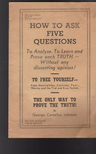 How to Ask Five Questions by George Cornelius Johnson 1950