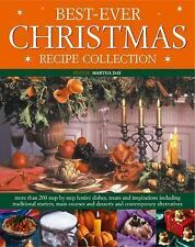Best Ever Christmas Recipe Collection by Martha Day (2004) $2.99  Paperback NEW!