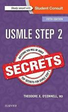 Secrets: USMLE Step 2 Secrets by Theodore X. O'Connell (2017, Paperback)