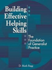 Building Effective Helping Skills: The Foundation of Generalist-ExLibrary