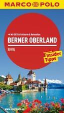 MARCO POLO Reiseführer Berner Oberland, Bern von Claudia Schneider (2013, Tasche