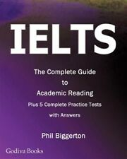 IELTS - The Complete Guide to Academic Reading, Brand New, Free P&P in the UK