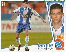 JARQUE ESPANA RCD.ESPANYOL CROMO STICKER LIGA ESTE 2005 PANINI