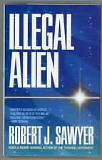 Illegal Alien by Robert J. Sawyer Signed 1st Edition- High Grade