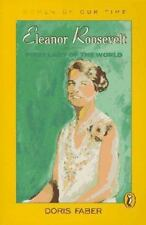 Eleanor Roosevelt: First Lady of the World (Women of Our Time)