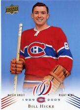 08-09 UPPER DECK MONTREAL CANADIENS CENTENNIAL #106 BILL HICKE *38594