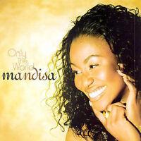 Mandisa : Only The World CD