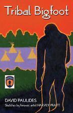 Tribal Bigfoot by David Paulides NEW 1st EDITION SEALED {{{{ L@@K BELOW }}}}