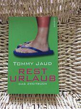 Resturlaub von Tommy Jaud (2007, Taschenbuch) Neuwertig