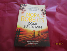 NORA ROBERTS - LGE PAPERBACK - COME SUNDOWN