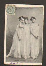 Artistes Théatre / Mlle ROBIN , ZUCCHE & CARRE sur Scene , en 1905