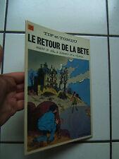 WILL / TIF ET TONDU  25 / LE RETOUR DE LA BETE  /  EO