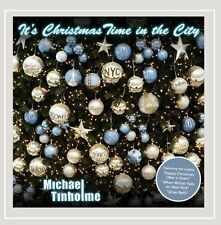 Michael Tinholme-It`s Christmas Time in the City  CD NEW