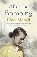 After the Bombing, Very Good, Morrall, Clare Book