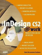 Adobe InDesign CS2 @work: Projects You Can Use on the Job (At Work)