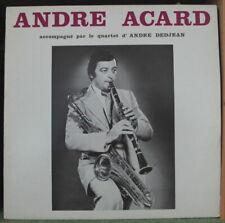ANDRE ACARD ACCOMPAGNE PAR LE QUARTET D'ANDRE DEDJEAN FRENCH LP E.C.A.P.