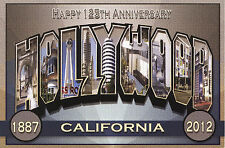 HAPPY 125th ANNIVERSARY HOLLYWOOD- New Large Letter Postcard Signed L. FULTON