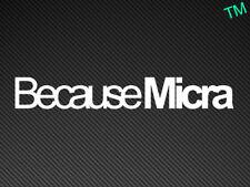 Perché MICRA NISSAN AUTO Adesivo Decalcomania Vinile