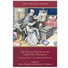 Text-Critical Studies: The Textual History of the Greek New Testament 8 by...