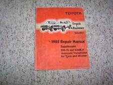 1985 Toyota Truck & 4Runner Gas 22RE-TE A340E A340H Shop Service Repair Manual