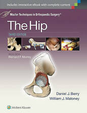 NEW Master Techniques in Orthopaedic Surgery: The Hip