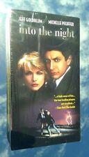 INTO THE NIGHT (NEW SEALED * VHS 1998) w/ JEFF GOLDBLUM (THE FLY, JURASSIC PARK)