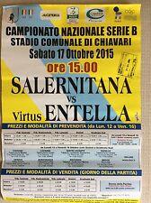 LOCANDINA STADIO VIRTUS - ENTELLA VS. SALERNITANA - CAMPIONATO CALCIO B 2015-16