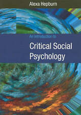 An Introduction to Critical Social Psychology-ExLibrary