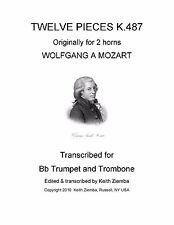Mozart 12 Horn Duets K.487 trans for Trumpet & Trombone Duet New arr. K. Ziemba