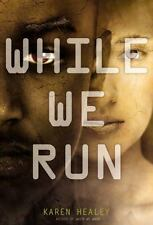 While We Run by Karen Healey Hardcover Book (English) FAST SHIPPING
