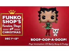 Funko Pop Elf Betty Boop & Pudgy Funko Shop Ex 12 Days Of Christmas Preorder..