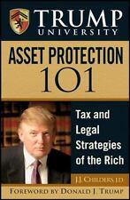 TRUMP UNIVERSITY ASSET PROTECTION 101 ~ J.J. Childers Donald J. Trump 1st Ed HC