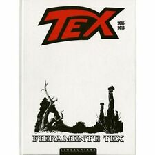 TEX - FIERAMENTE TEX #02 2005-2013 (WHITE EDITION) FUMETTO NUOVO