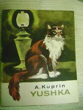 Yushka by A. Kuprin (1977, Progress Publishers)