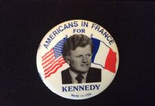 Pin Button Badge Pinback AMERICANS IN FRANCE FOR KENNEDY Made in USA. Metal RARE